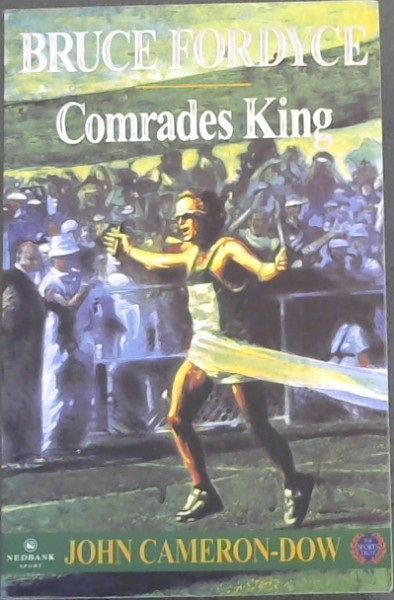 Image for Bruce Fordyce: Comrades King