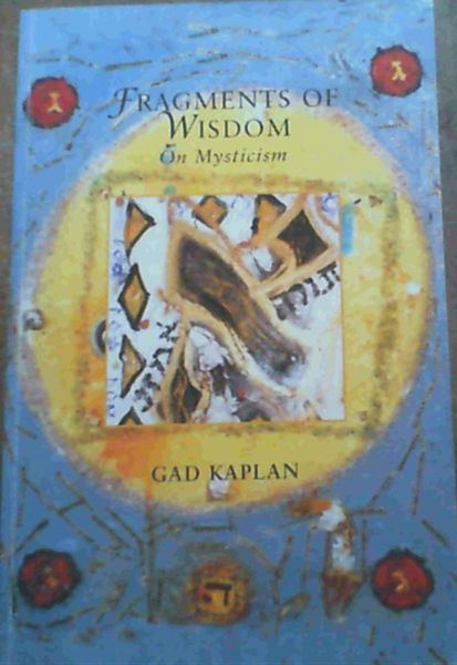 Image for Fragments Of Wisdom; On Mysticism