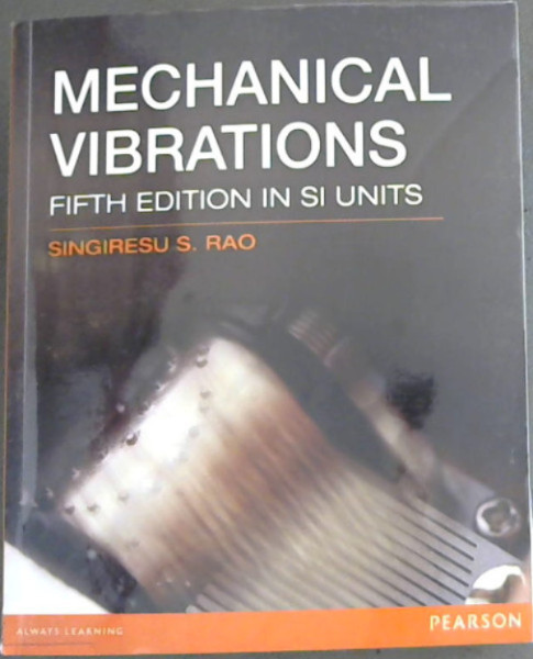 Image for Mechanical Vibrations - Fifth Edition in SI Units