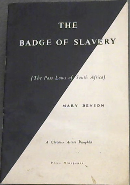 Image for The Badge of Slavery (The Pass Laws of South Africa)