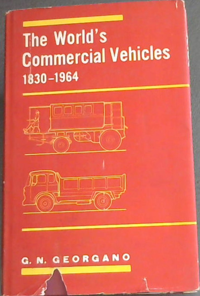 Image for THE WORLD'S COMMERCIAL VEHICLES 1830 - 1964 - A record of 134 years of Commercial Vehicle Production