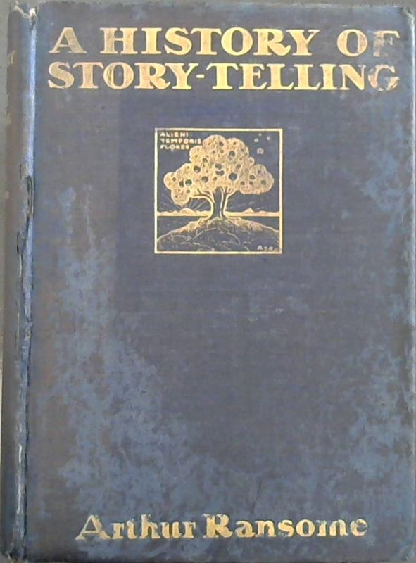Image for A History of Story-Telling - Studies in the Development of Narrative