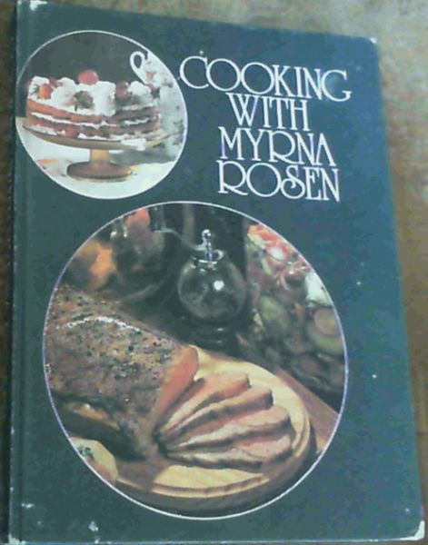 Image for Cooking With Myrna Rosen