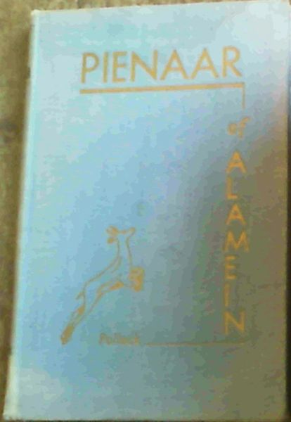 Image for Pienaar of Alamein : The Life Story of a Great South African Soldier