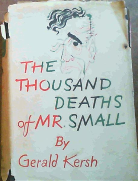 Image for The Thousand Deaths of Mr. Small