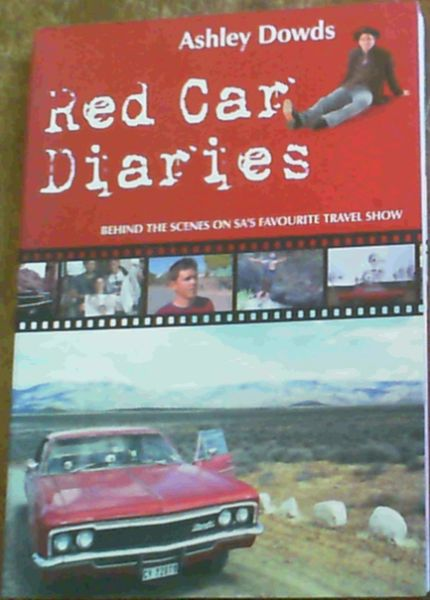 Image for Red Car Diaries: Behind The Scenes on SA's Favourite Travel Show