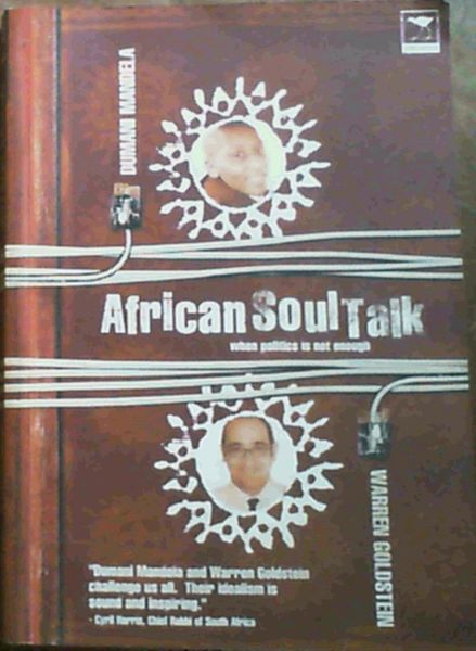 Image for African Soul Talk: When Politics Is Not Enough