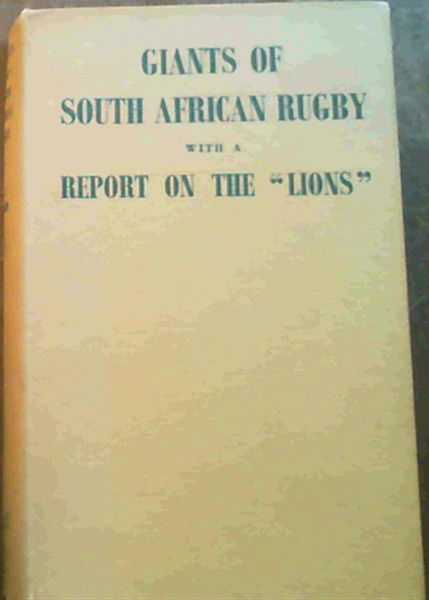 "Image for Giants of South African Rugby with a report on the ""Lions"""