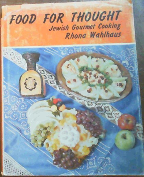 Image for Food for Thought: Jewish Gourmet Cooking, Tried and Tested S.A. recipes