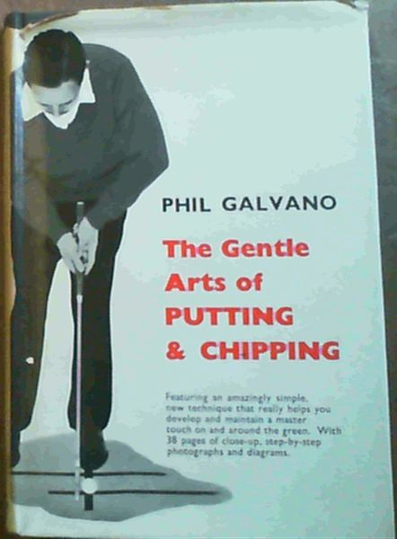 Image for The Gentle Arts of Putting and Chipping
