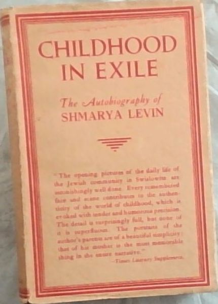Image for Childhood in Exile - the Autobiography of Shmarya Levin