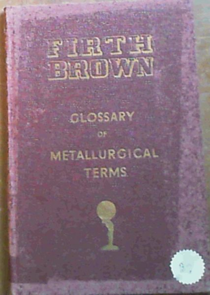 Image for Glossary Of Metallurgical Terms