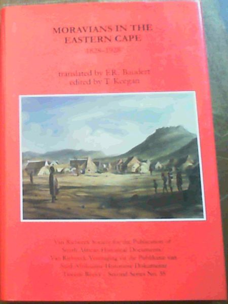 Image for Moravians in the Eastern Cape, 1828-1928: Four Accounts of Moravian Mission Work on the Eastern Cape Frontier