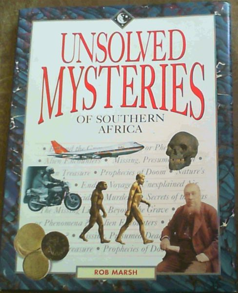 Image for Unsolved Mysteries of Southern Africa