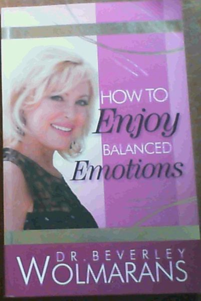 Image for How to Enjoy Balanced Emotions
