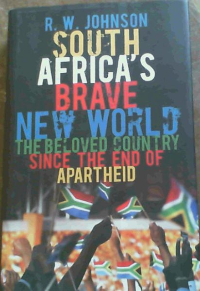 Image for South Africa's Brave New World : The Beloved Country Since the End of Apartheid