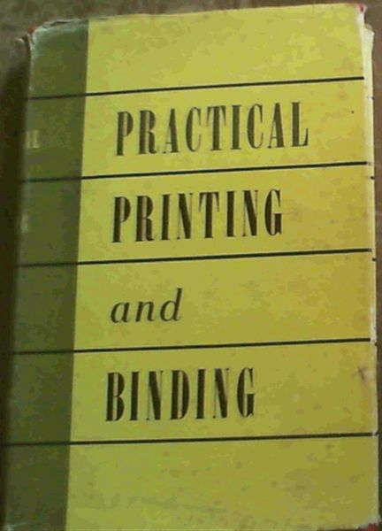 Image for Practical Printing and Binding