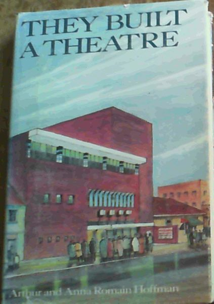Image for They built a theatre: The history of the Johannesburg Repertory Players