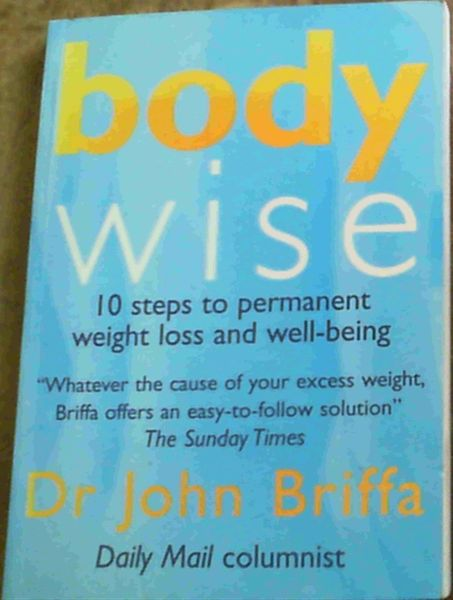 Image for Body Wise : 10 Steps to Permanent Weight loss and well - being