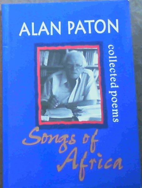 Image for Songs of Africa: Collected Poems Collector's Edition