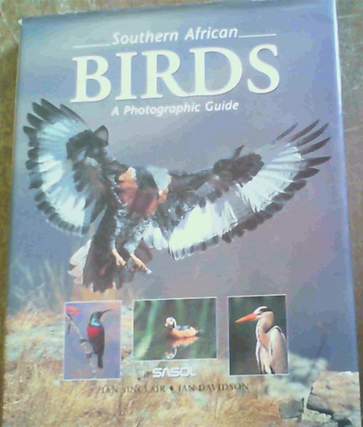 Image for Southern African Birds: A Photographic Guide