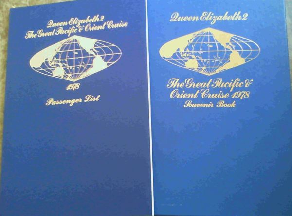 Image for Queen Elizabeth 2 - The Great Pacific & Orient Cruise 1978 - two volumes