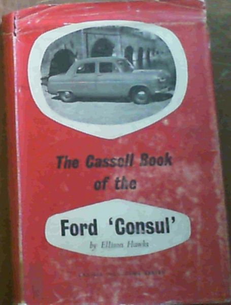 Image for The Cassell Book of the Ford 'Consul