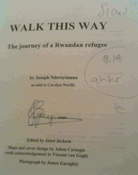 Image for Walk this way: The journey of a Rwandan refugee
