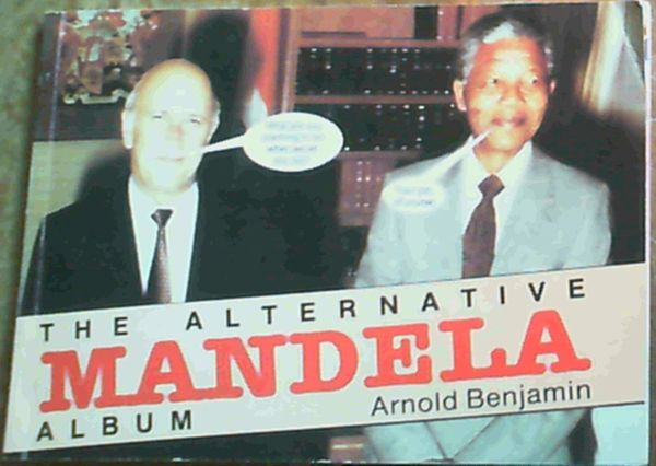 Image for The Alternative Mandela Album: A lighter look at some weighty events