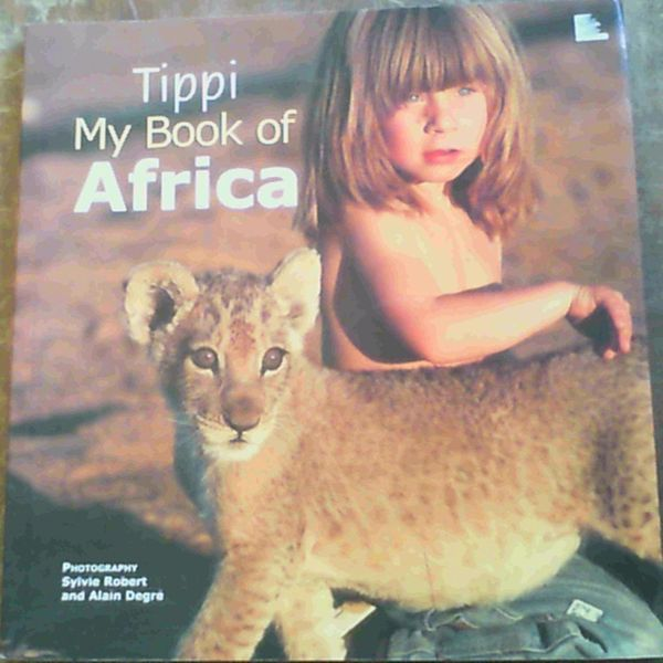 Image for Tippi: My Book of Africa