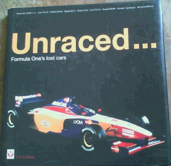 Image for Unraced.: Formula One's lost cars
