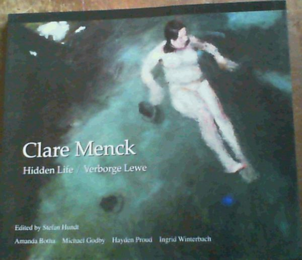 Image for Clare Menck: Hidden Life/ Verborge Lewe