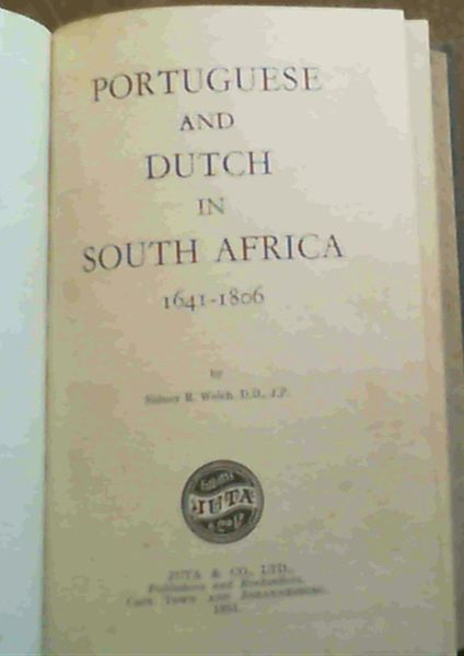 Image for Portuguese and Dutch in South Africa 1641 - 1806