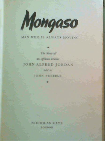 Image for Mongaso : Man Who is Always Moving