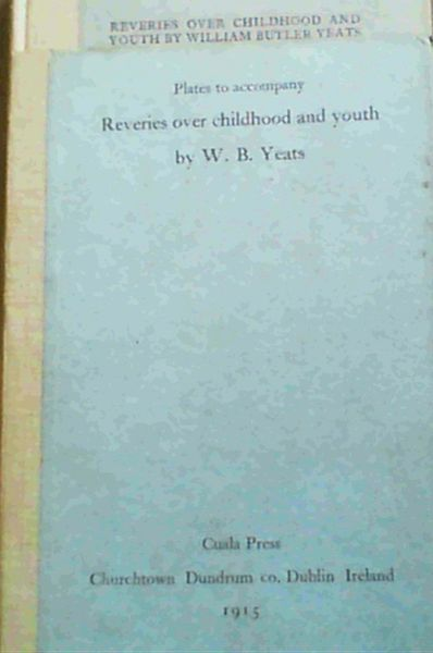 Image for Reveries over Childhood and Youth / Early Memories; Some Chapters of Autobiography