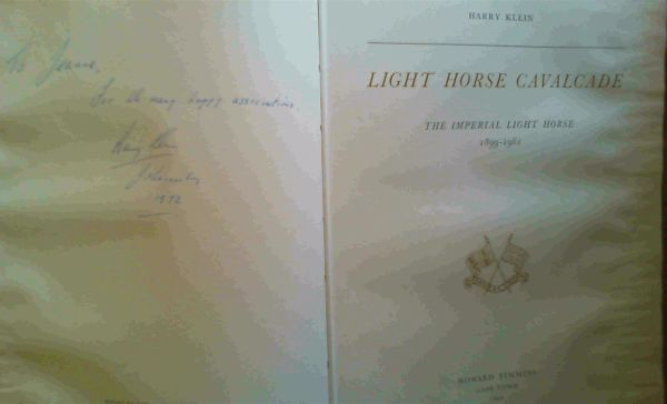 Image for Light Horse Cavalcade - The Imperial Light Horse 1899 - 1961