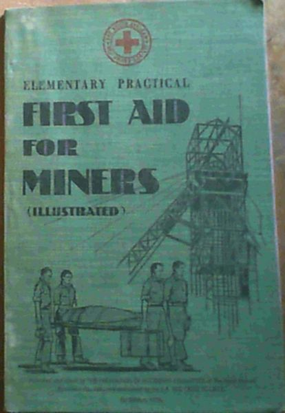 Image for Elementary Practical First Aid for Miners (Illustrated)