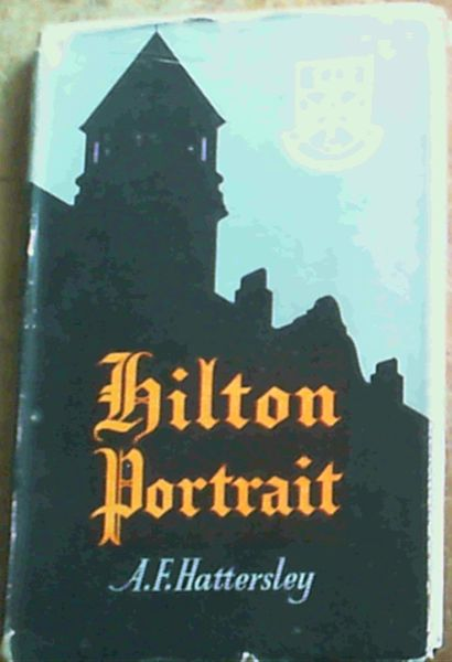 Image for Hilton Portrait: South African Public School 1872 - 1945