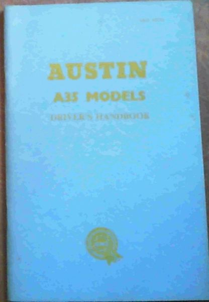 Image for Austin A35 Models Driver's Handbook (AKD 1473A)