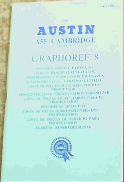 Image for The Austin A55 Cambridge (Mark II) (AKD 1728) Graphoref 8 Owner's Service Parts List