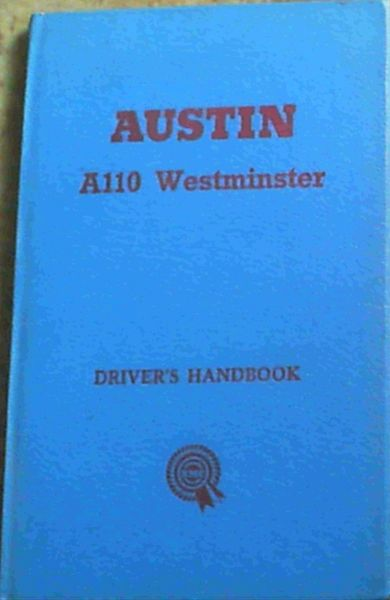 Image for The Austin A110 Westminster Driver's Handbook (AKD3022)