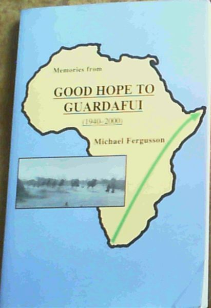 Image for Memories from Good Hope to Guardafui (1940