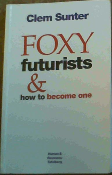 Image for Foxy Futurists and How to Become One