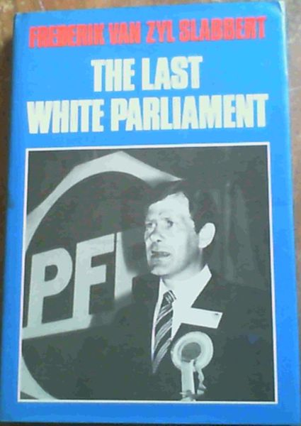 Image for The last white Parliament