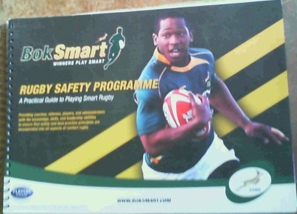 Image for Rugby Safety Programme; A Practical Guide to Playing Smart Rugby
