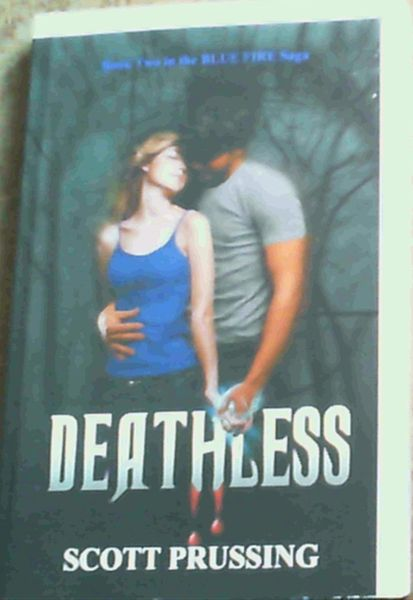Image for Deathless: Book Two in the Blue Fire Saga
