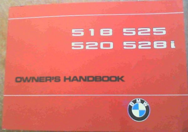 Image for Owner's Handbook BMW 518 / 520 / 525 / 528i