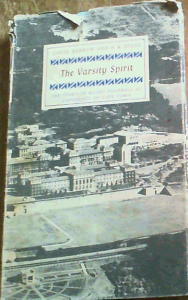 Image for The Varsity Spirit;The Story Of Rugby Football At University Of Cape Town