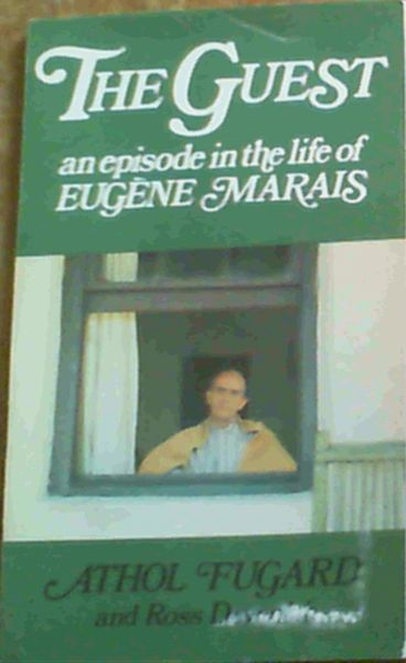 Image for The Guest: An Episode in the Life of Eugene Marais