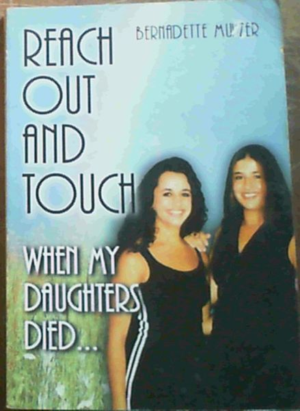 Image for Reach Out and Touch : When My Daughters Died